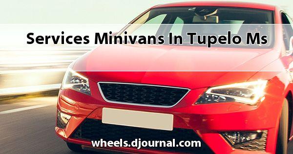 Services Minivans in Tupelo, MS