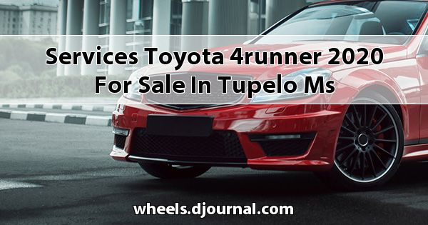 Services Toyota 4Runner 2020 for sale in Tupelo, MS