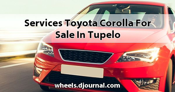 Services Toyota Corolla for sale in Tupelo
