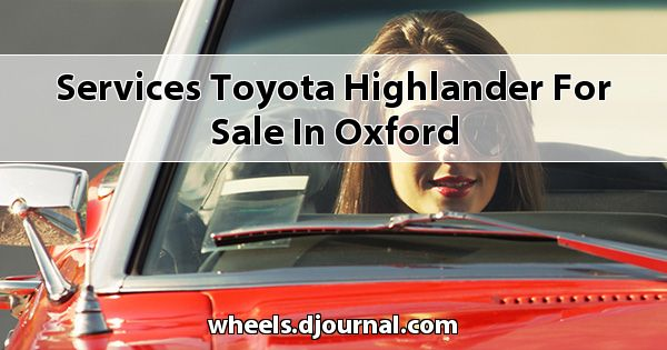 Services Toyota Highlander for sale in Oxford