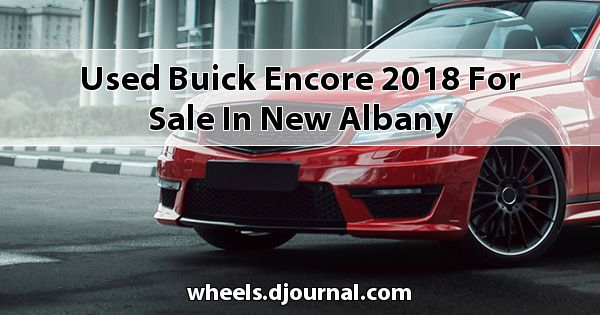 Used Buick Encore 2018 for sale in New Albany