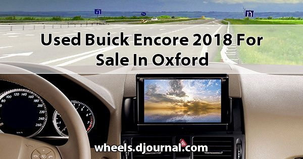Used Buick Encore 2018 for sale in Oxford
