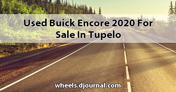 Used Buick Encore 2020 for sale in Tupelo