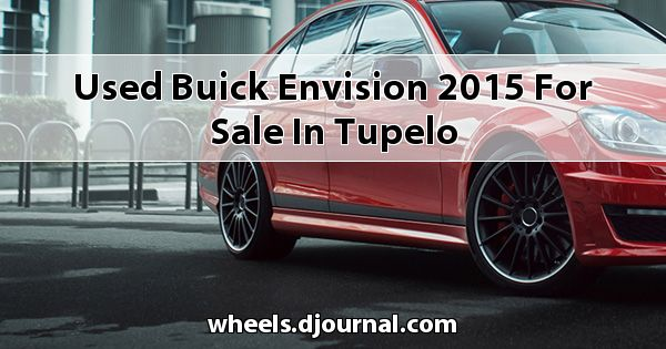 Used Buick Envision 2015 for sale in Tupelo