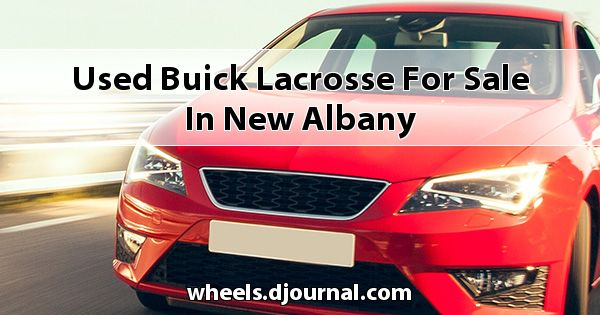 Used Buick Lacrosse for sale in New Albany