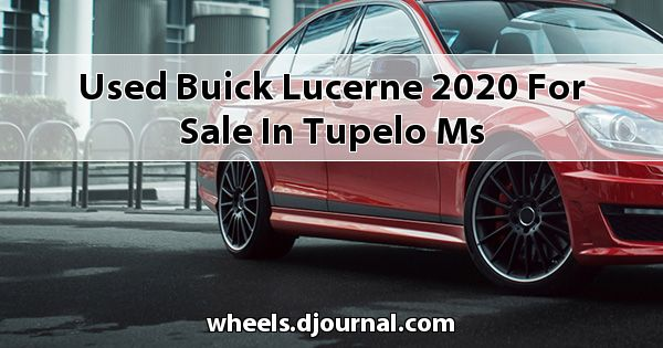 Used Buick Lucerne 2020 for sale in Tupelo, MS