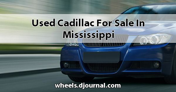 Used Cadillac for sale in Mississippi