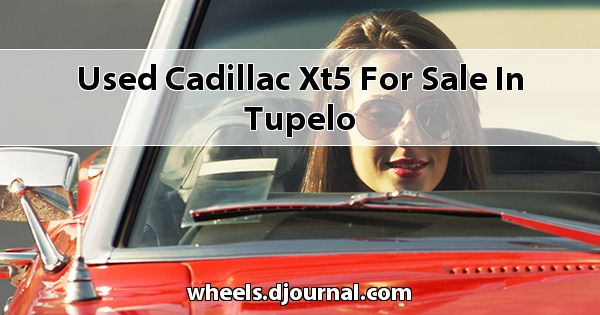 Used Cadillac XT5 for sale in Tupelo