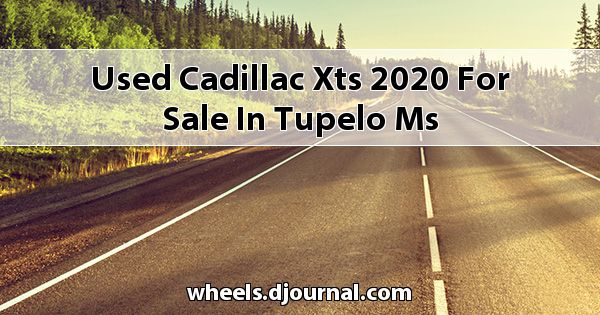 Used Cadillac XTS 2020 for sale in Tupelo, MS