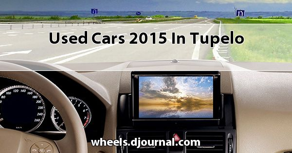Used Cars 2015 in Tupelo