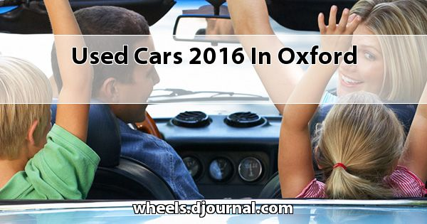 Used Cars 2016 in Oxford