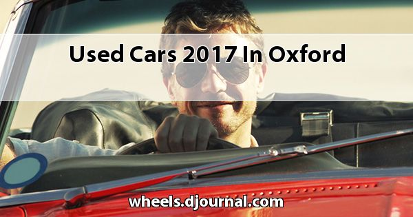 Used Cars 2017 in Oxford