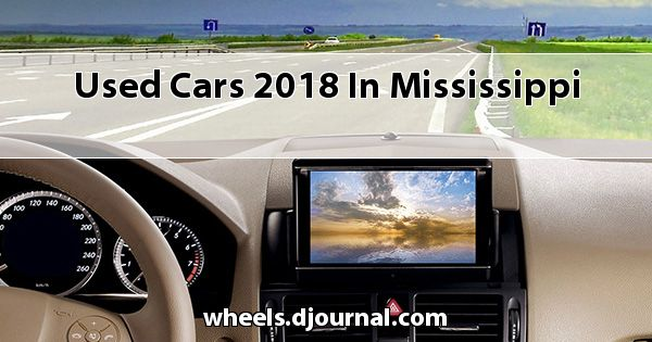 Used Cars 2018 in Mississippi