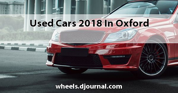Used Cars 2018 in Oxford