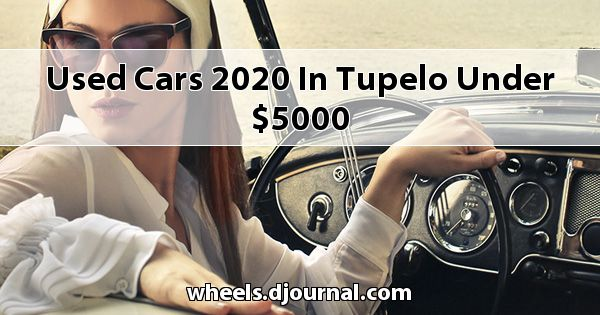 Used Cars 2020 in Tupelo under $5000