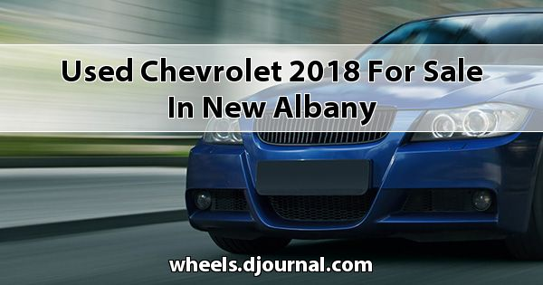Used Chevrolet 2018 for sale in New Albany