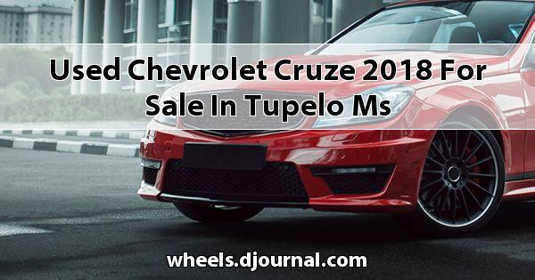 Used Chevrolet Cruze 2018 for sale in Tupelo, MS