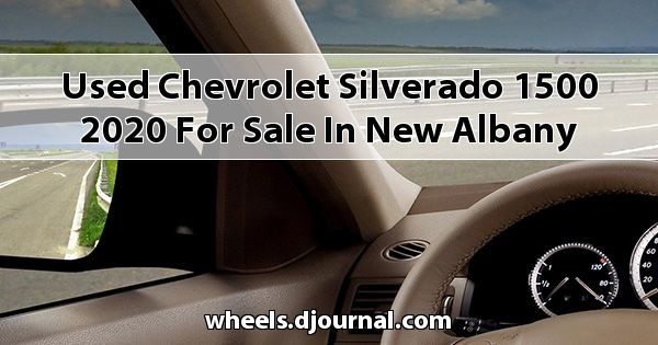 Used Chevrolet Silverado 1500 2020 for sale in New Albany