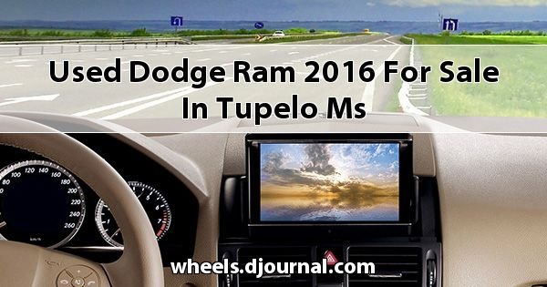 Used Dodge RAM 2016 for sale in Tupelo, MS
