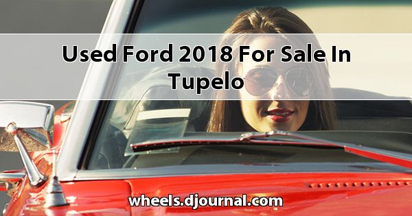 Used Ford 2018 for sale in Tupelo