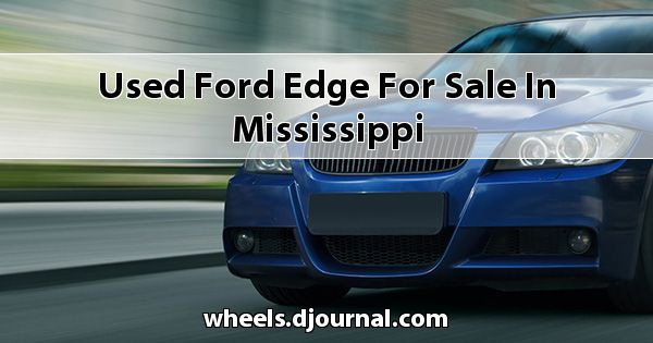 Used Ford Edge for sale in Mississippi