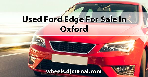 Used Ford Edge for sale in Oxford