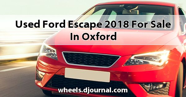 Used Ford Escape 2018 for sale in Oxford