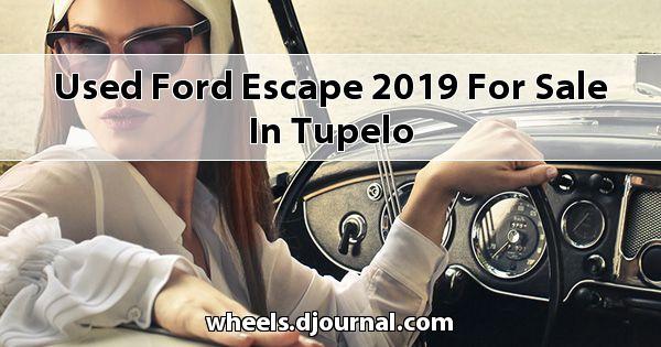 Used Ford Escape 2019 for sale in Tupelo