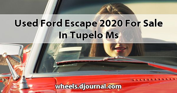 Used Ford Escape 2020 for sale in Tupelo, MS