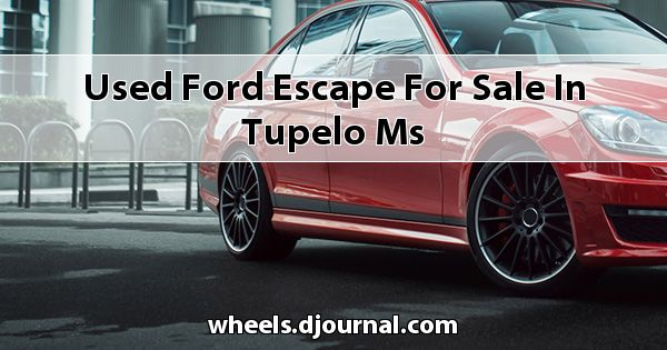 Used Ford Escape for sale in Tupelo, MS