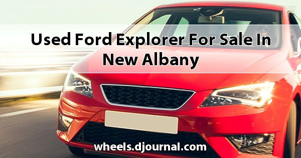 Used Ford Explorer for sale in New Albany