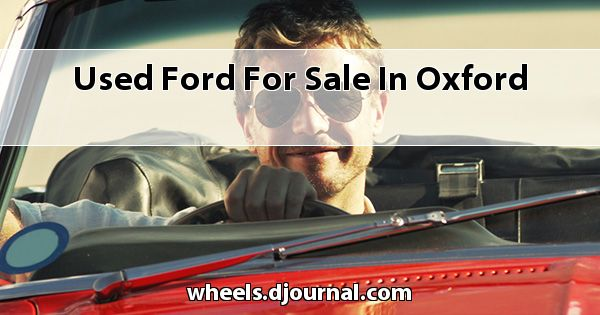 Used Ford for sale in Oxford