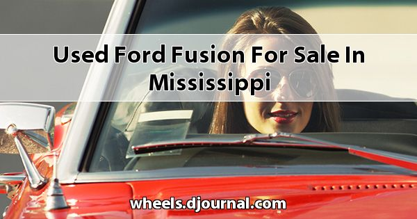 Used Ford Fusion for sale in Mississippi
