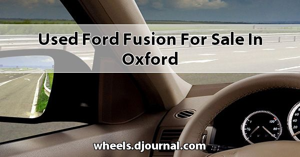 Used Ford Fusion for sale in Oxford
