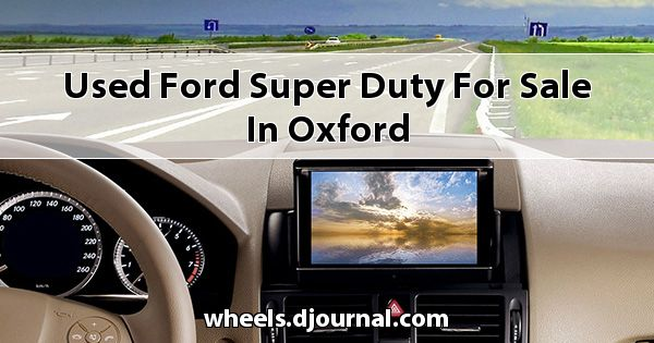 Used Ford Super Duty for sale in Oxford
