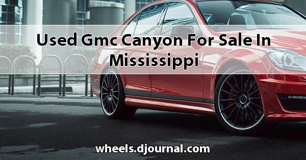 Used GMC Canyon for sale in Mississippi