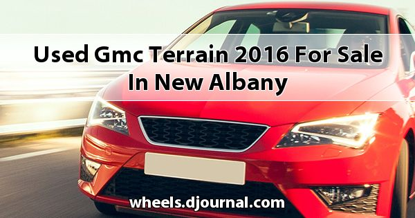 Used GMC Terrain 2016 for sale in New Albany