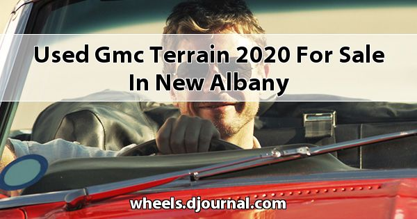 Used GMC Terrain 2020 for sale in New Albany