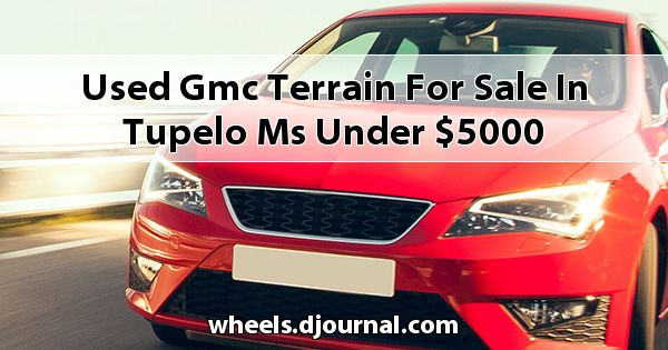 Used GMC Terrain for sale in Tupelo, MS under $5000