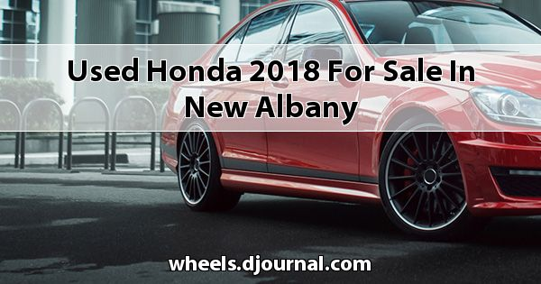 Used Honda 2018 for sale in New Albany