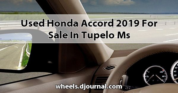 Used Honda Accord 2019 for sale in Tupelo, MS