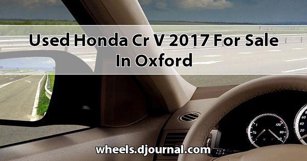 Used Honda CR-V 2017 for sale in Oxford