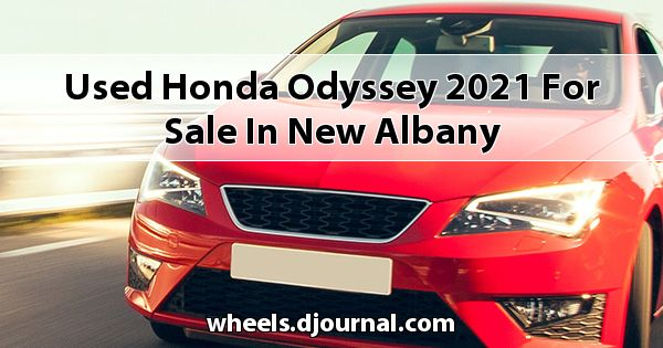Used Honda Odyssey 2021 for sale in New Albany
