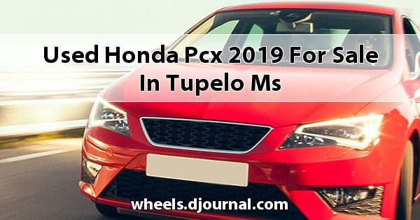 Used Honda PCX 2019 for sale in Tupelo, MS
