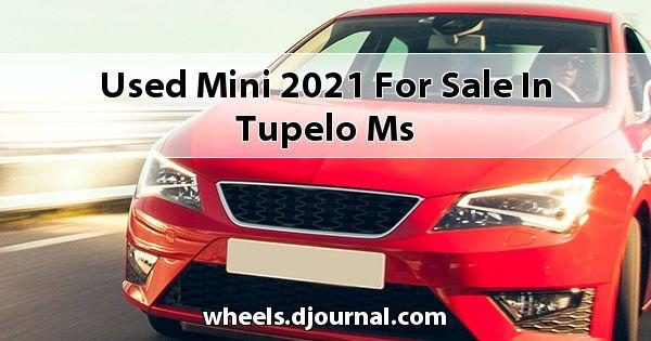 Used Mini 2021 for sale in Tupelo, MS