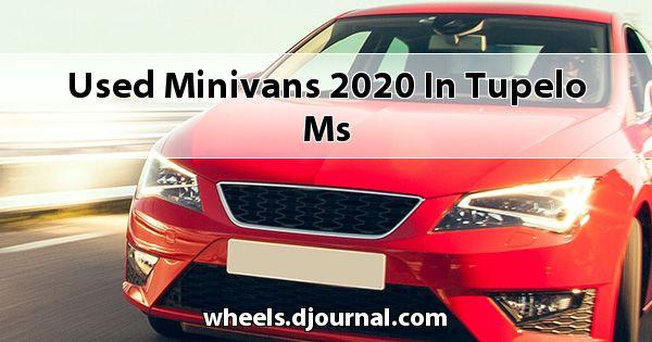 Used Minivans 2020 in Tupelo, MS
