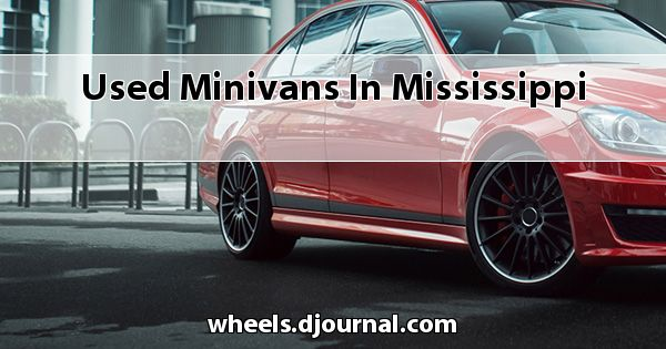 Used Minivans in Mississippi