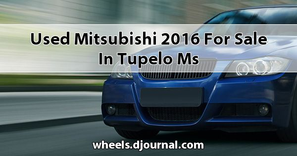 Used Mitsubishi 2016 for sale in Tupelo, MS