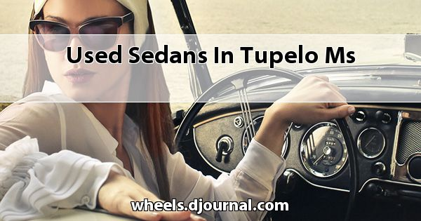 Used Sedans in Tupelo, MS