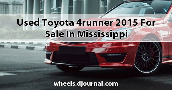 Used Toyota 4Runner 2015 for sale in Mississippi